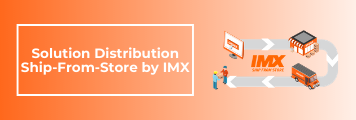 visuel decouvrir la nouvelle solution ship from store by imx